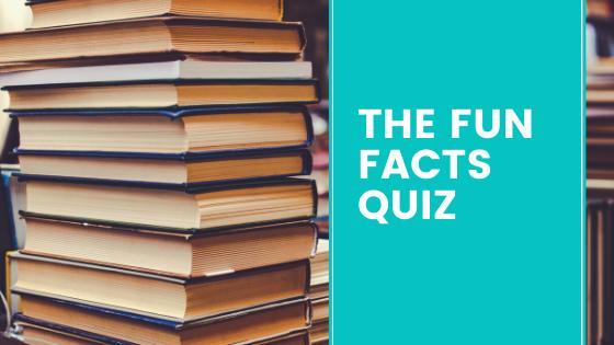 The Fun Facts Quiz 1
